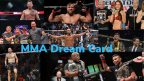 2019 MMA DREAM CARD