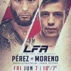 LFA 69 Main Event: Perez vs Moreno Fight to Watch