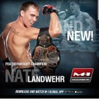 Nate Landwehr M-1 Challenge Featherweight Champion Sign Him Bellator before he Transfers to UFC